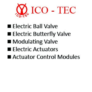 Ico-Tec Electric Ball Valve - Electric Butterfly Valve - Modulating Valve - Electric Actuators - Actuator Control Modules
